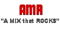 "AMR ""A MIX that ROCKS"""